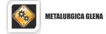 Metalurgica Glena  - Maestranzas