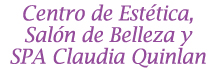 Centro de Est�tica, Sal�n de Belleza y SPA Claudia Quinlan - Centros De Belleza Y Estetica